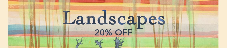 20% off all Landscapes!