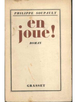 Philippe Soupault, en joue!, Roman, Paris, Grasset, 1925, Rare Books, Literature, French, Novel