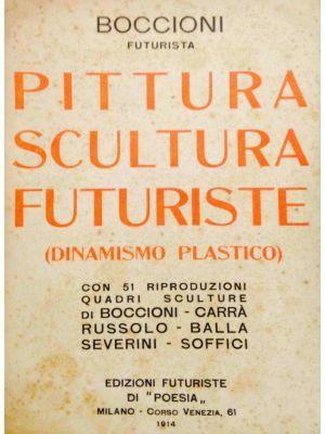 Pittura Scultura Futuriste (Dinamismo Plastico)