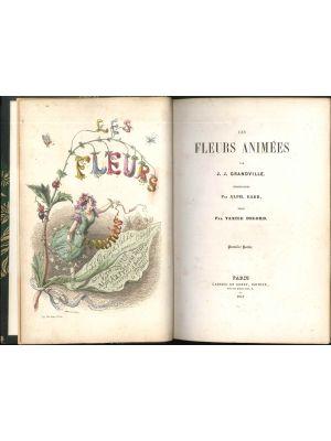 J.J. Grandville, Les Fleurs Animées, Gabriel de Gonet, Parigi, 1847
