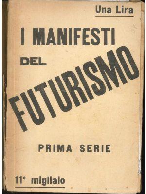 I Manifesti del Futurismo by Filippo Tommaso Marinetti - Futurist Rare Book