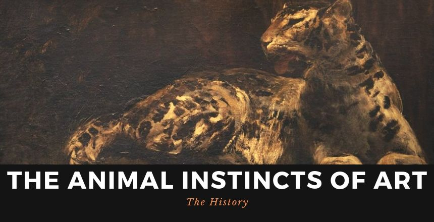 The Animal Instincts Of Art: The History