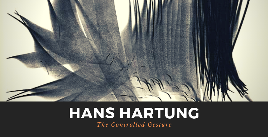 The Controlled Gesture Of Hans Hartung