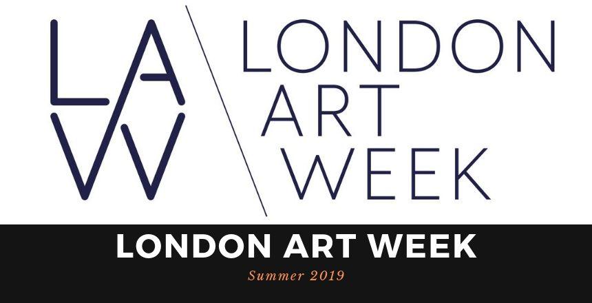 London Art Week: Summer 2019