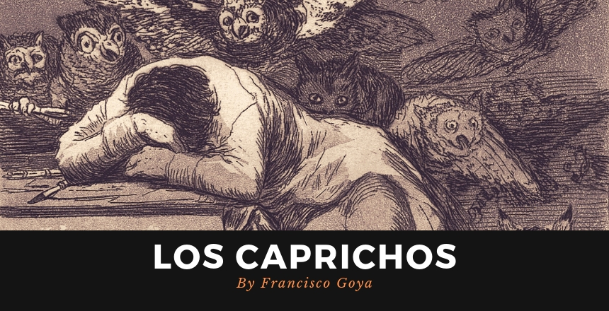"The Print Series ""Los Caprichos"" by The Artist Francisco Goya!"