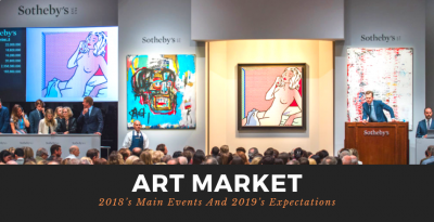Art Market: 2018's Main Events And 2019's Expectations